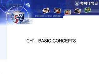 CH1. BASIC CONCEPTS
