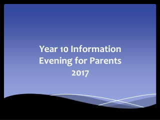 Year 10 Information Evening for Parents 2017