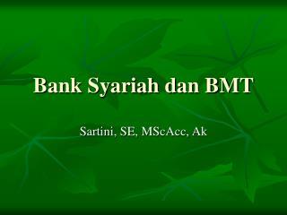 Bank Syariah dan BMT