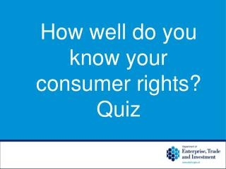 How well do you know your consumer rights? Quiz
