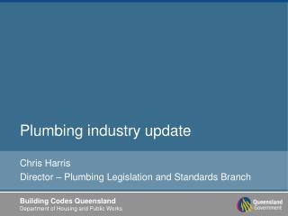 Plumbing industry update