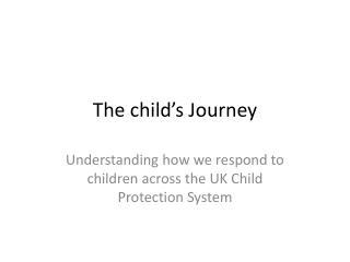 The child's Journey