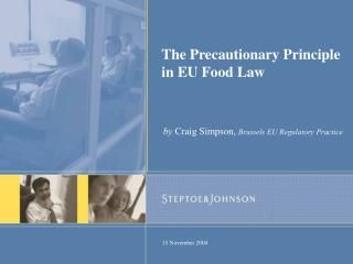 The Precautionary Principle in EU Food Law