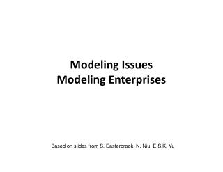 Modeling Issues Modeling Enterprises