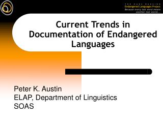 Current Trends in Documentation of Endangered Languages