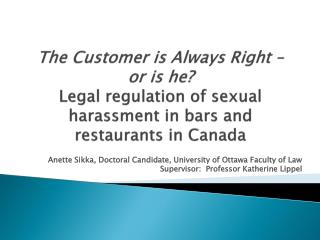 The Customer is Always Right – or is he? Legal regulation of sexual harassment in bars and restaurants in Canada