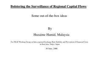 Bolstering the Surveillance of Regional Capital Flows