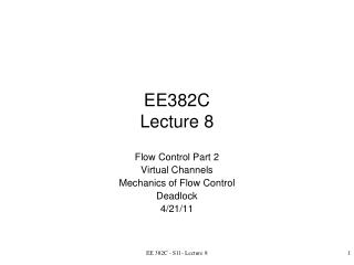 EE382C Lecture 8