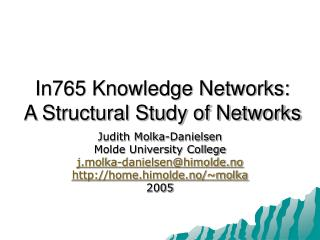 In765 Knowledge Networks: A Structural Study of Networks