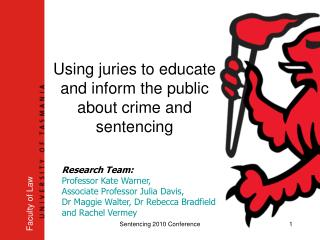Using juries to educate and inform the public about crime and sentencing