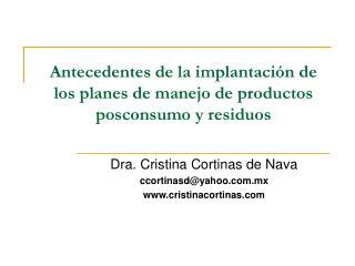 Antecedentes de la implantación de los planes de manejo de productos posconsumo y residuos