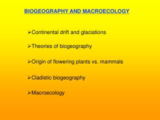 BIOGEOGRAPHY AND MACROECOLOGY