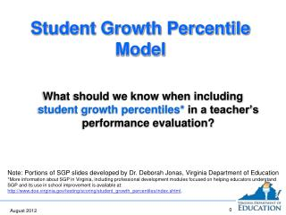 Student Growth Percentile Model