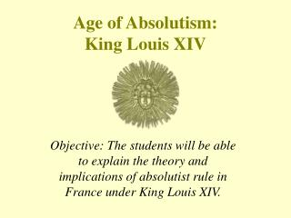 Age of Absolutism: King Louis XIV