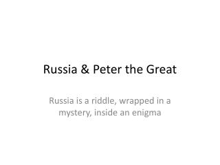 Russia & Peter the Great