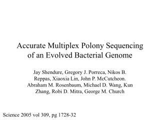 Accurate Multiplex Polony Sequencing of an Evolved Bacterial Genome