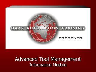 Advanced Tool Management Information Module