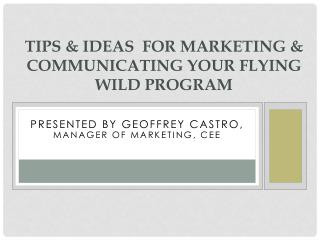 Tips & Ideas for Marketing & Communicating your Flying WILD Program