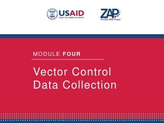 Vector Control Data Collection