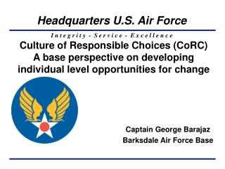 Culture of Responsible Choices (CoRC) A base perspective on developing individual level opportunities for change