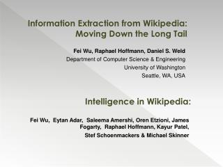 Information Extraction from Wikipedia: Moving Down the Long Tail