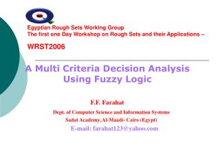 Egyptian Rough Sets Working Group The first one Day Workshop on Rough Sets and their Applications – WRST2006