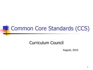 Common Core Standards (CCS)