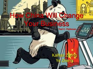 How China Will Change Your Business