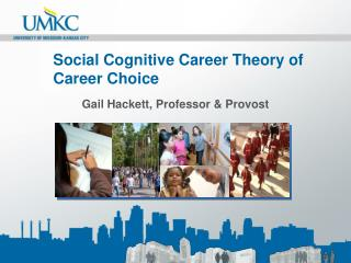 Social Cognitive Career Theory of  Career Choice