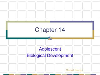 Adolescent  Biological Development