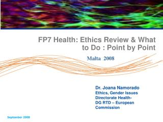 FP7 Health: Ethics Review & What to Do : Point by Point