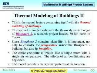 Thermal Modeling of Buildings II