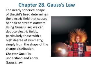 Chapter 28. Gauss s Law