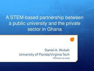 A STEM-based partnership between a public university and the private sector in Ghana