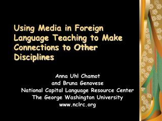 Using Media in Foreign Language Teaching to Make Connections to Other Disciplines
