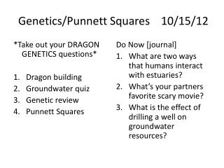 Genetics/ Punnett Squares10/15/12