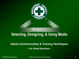 Module 3 Selecting, Designing,  Using Media