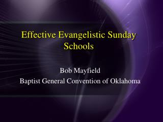 Effective Evangelistic Sunday Schools