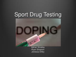Sport Drug Testing