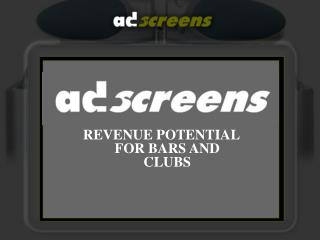 REVENUE POTENTIAL FOR BARS AND CLUBS