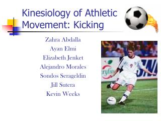 Kinesiology of Athletic Movement: Kicking