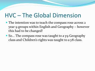 HVC – The Global Dimension