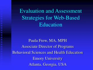 Evaluation and Assessment Strategies for Web-Based Education