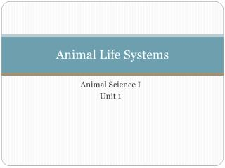 Animal Life Systems