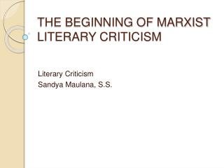 THE BEGINNING OF MARXIST LITERARY CRITICISM