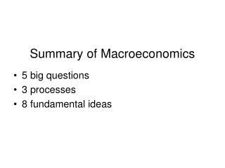 Summary of Macroeconomics