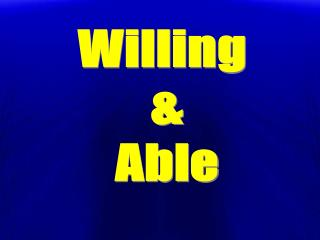 Willing & Able