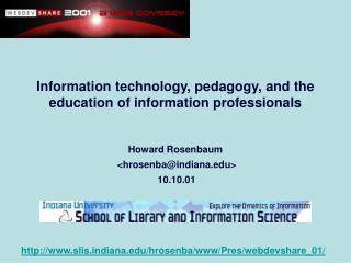 Howard Rosenbaum <hrosenba@indiana.edu> 10.10.01