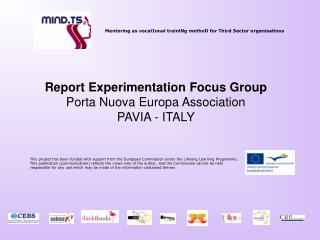 Report Experimentation Focus Group Porta Nuova Europa Association PAVIA - ITALY