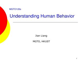 MGTO120s Understanding Human Behavior